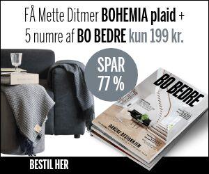 BO BEDRE + lækker plaid fra Mette Ditmer