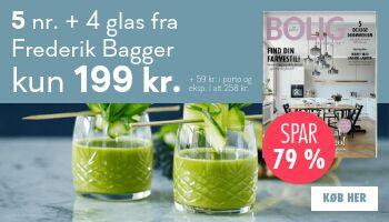 Bolig Magasinet + 4 flotte glas fra Frederik Bagger